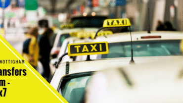 Enjoy your journey with our luxury Airport Taxi Transfers in Nottingham